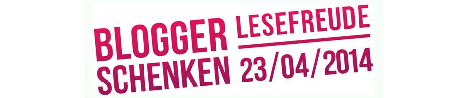 """Welttag des Buches oder: """"Blogger schenken Lesefreude"""""""