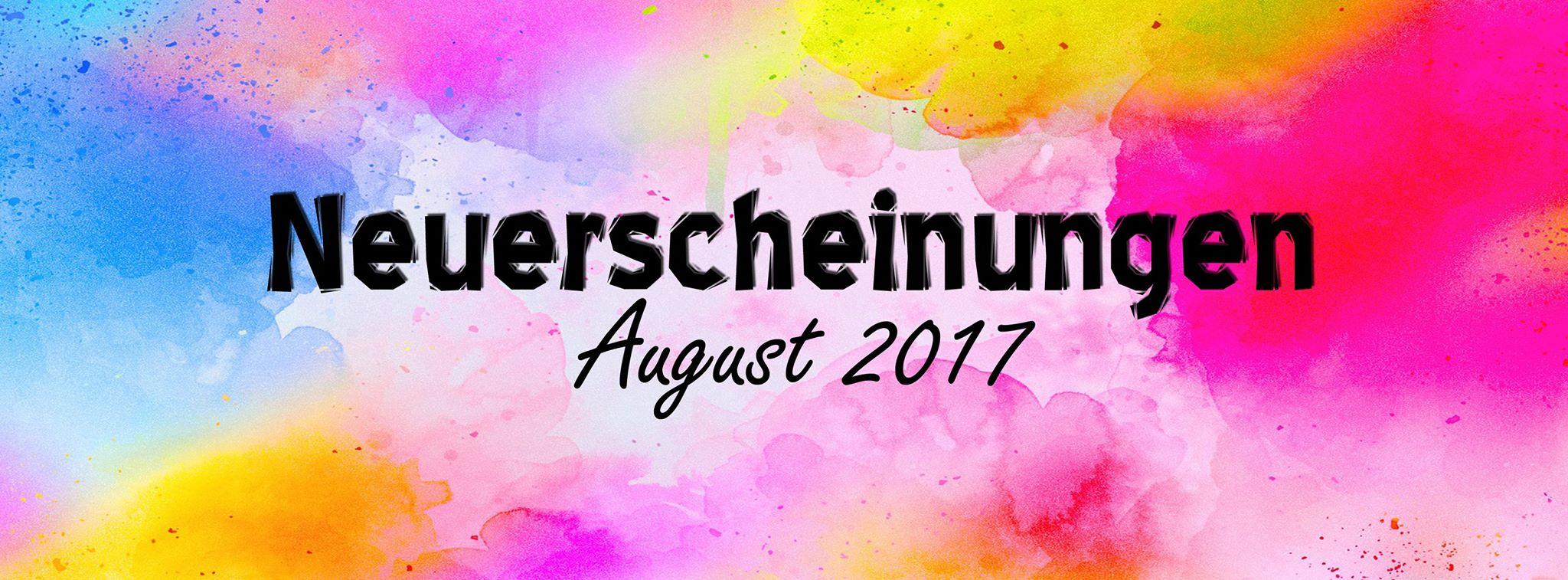 Neuerscheinungen August 2017