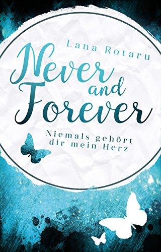 """Rezension: """"Niemals gehört dir mein Herz"""" von Lana Rotaru"""