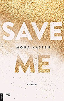 "Rezension: ""Save Me – Maxton Hall 1"" von Mona Kasten"