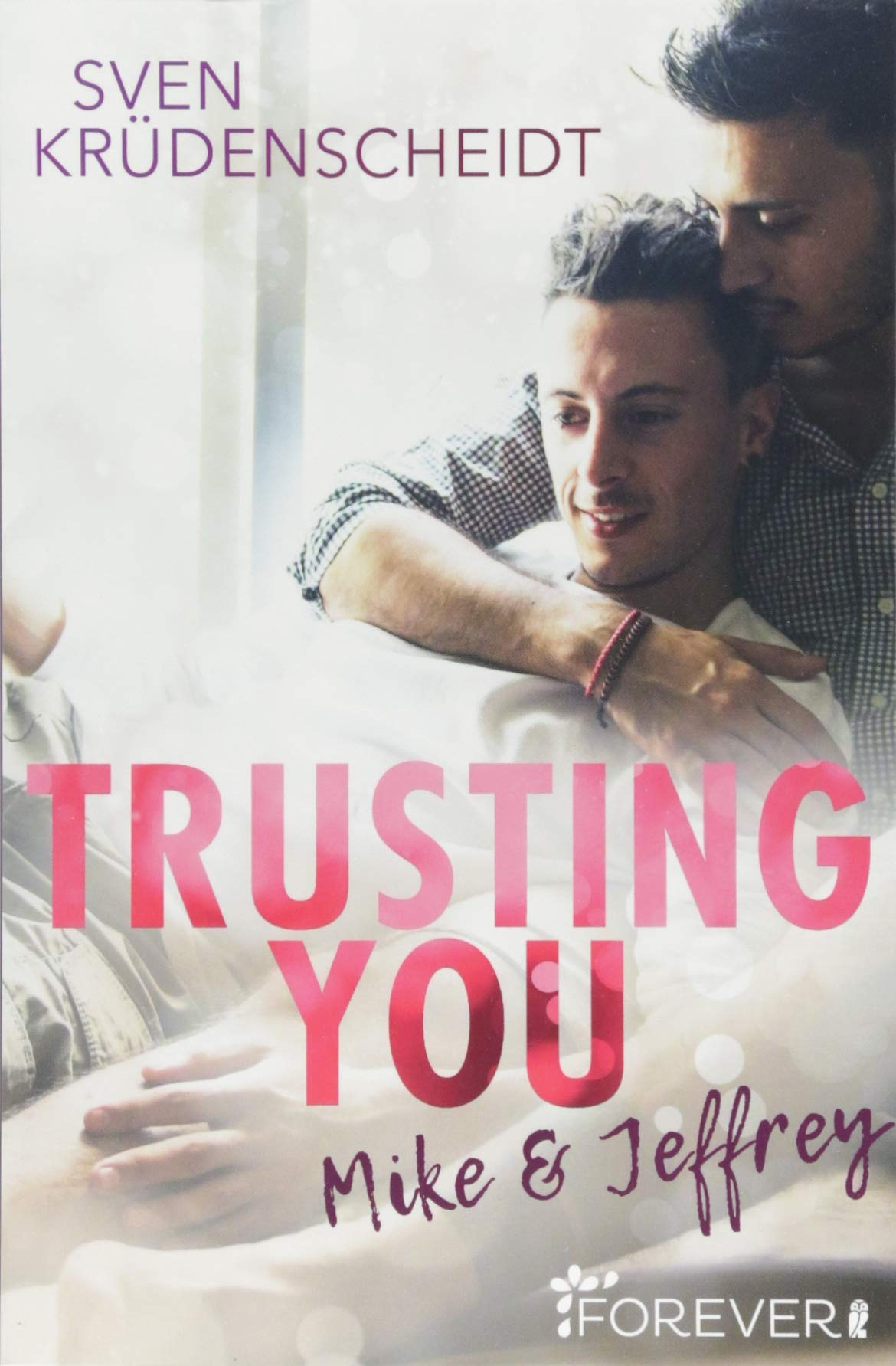 "Rezension: ""Trusting You: Mike & Jeffrey"" von Sven Krüdenscheidt"