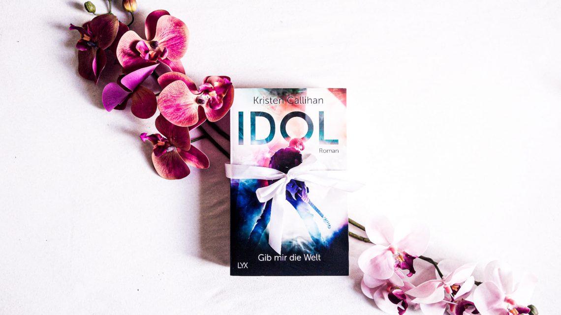 Rezension: »Idol – Gib mir die Welt« (VIP-Reihe, Band 1) von Kristen Gallihan