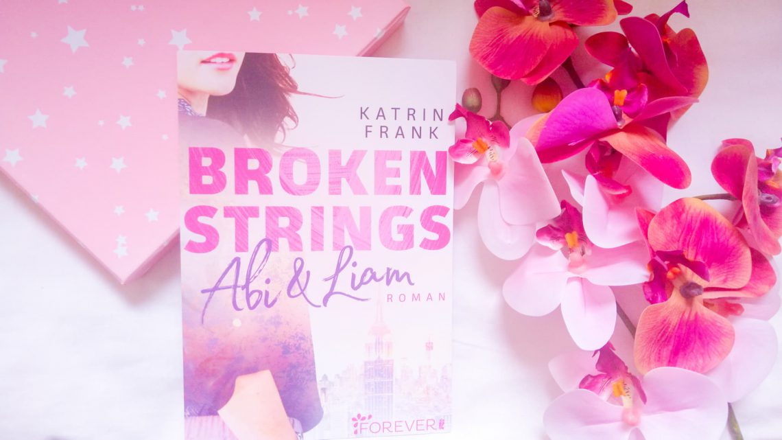 Rezension: »Broken Strings« von Katrin Frank