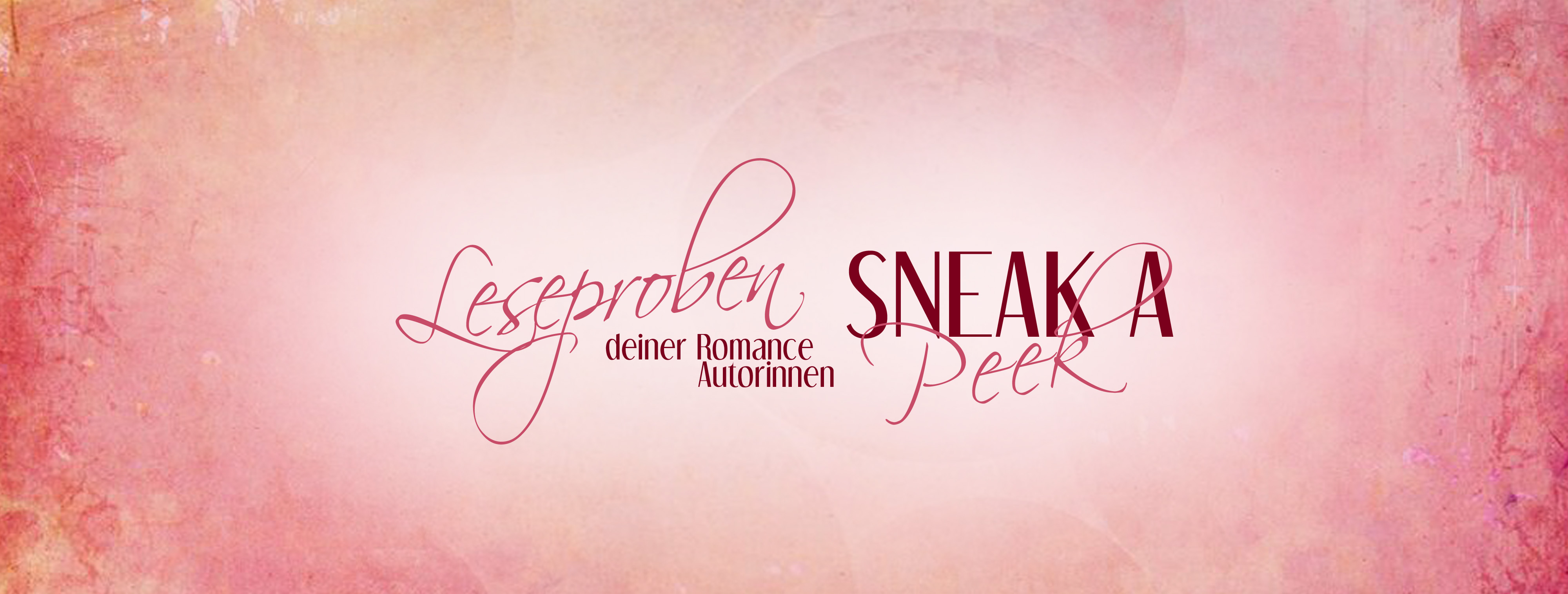 Sneak a Peek deiner Romance Autorinnen