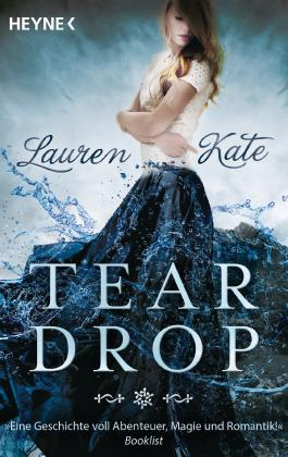 "Rezension: ""Teardrop""-Reihe von Lauren Kate"