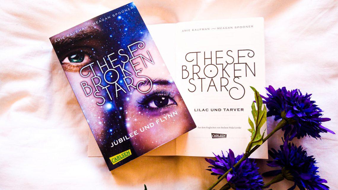 Rezension: »These Broken Stars: Jubilee und Flynn« von Amie Kaufman und Meagan Spooner