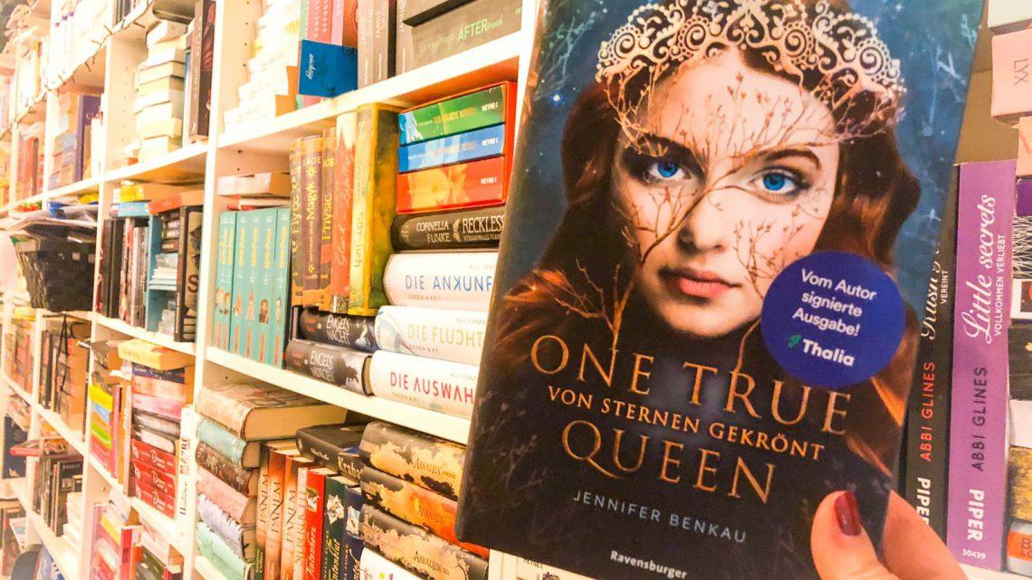 """Rezension: """"One True Queen: Von Sternen gekrönt """" von Jennifer Benkau"""