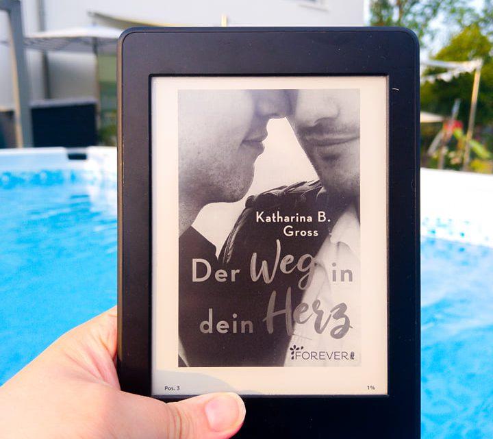 Rezension: »Der Weg in dein Herz« von Katharina B. Gross